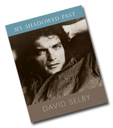 My Shadowed Past by David Selby